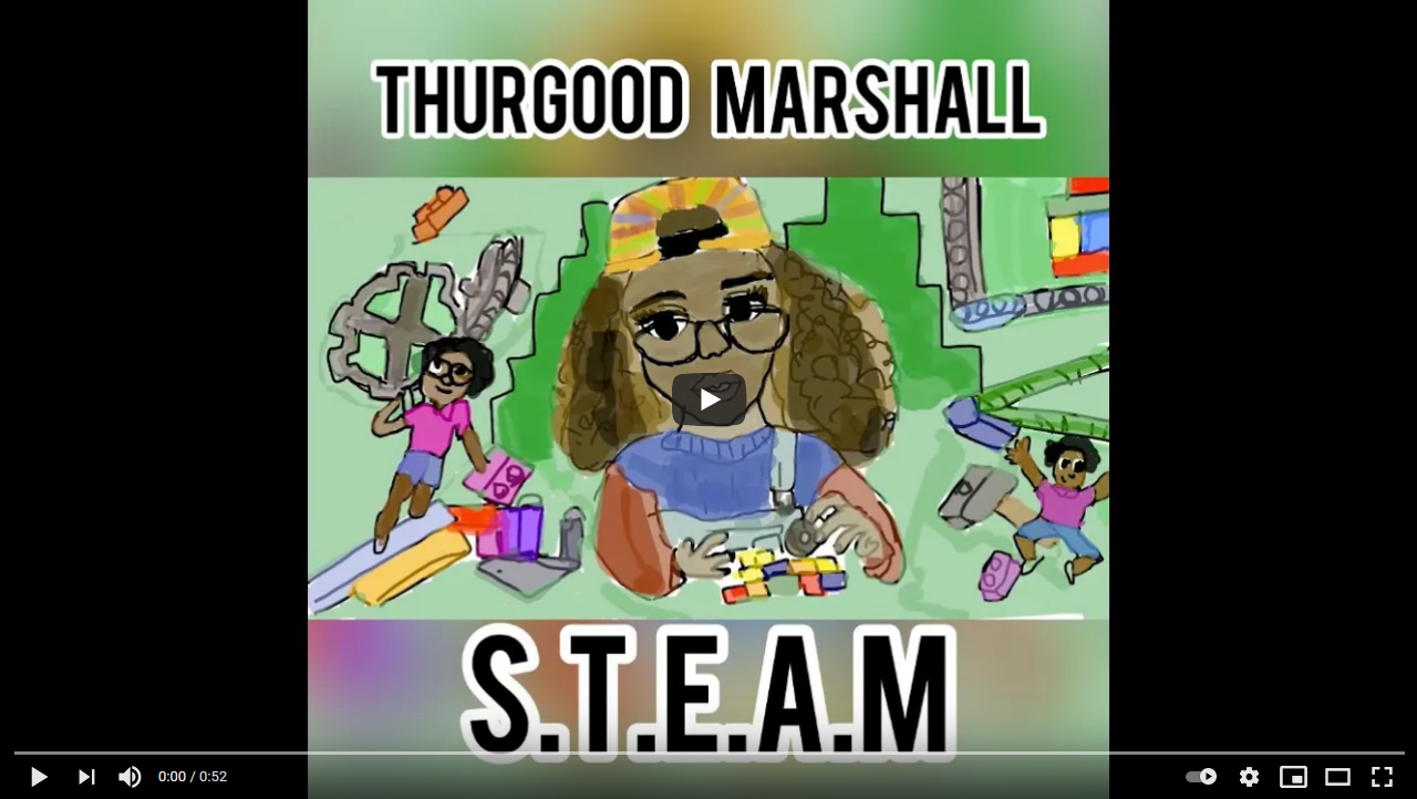 THURGOOD MARSHALL - S.T.E.A.M